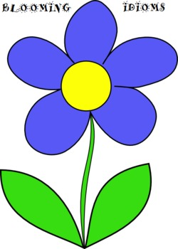 """Blooming Idioms""  (Figurative Language)"