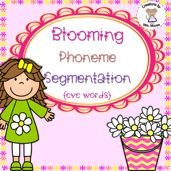 Phoneme Segmentation - Blooming Phoneme