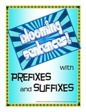 Blooming Sentences Freebie Using Prefixes and Suffixes