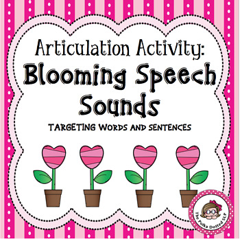 Blooming Speech Sounds - Words and Sentences