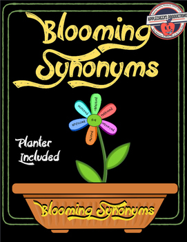 Blooming Synonyms: Classroom Flowers for Overuse Words