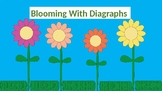 Blooming With Diagraphs