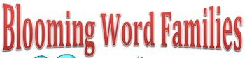 Blooming Word Families