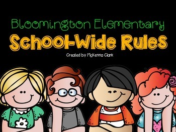 Bloomington Elementary School-wide Rules Individual Poster Set