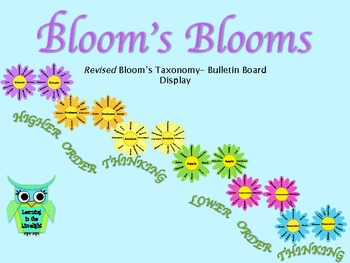 Bloom's Blooms: Revised (new) Bloom's Taxonomy Bulletin Board Set