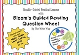 Bloom's Guided Reading Question Wheel