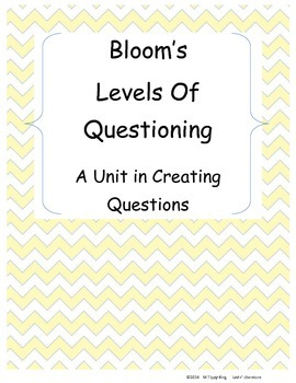 Bloom's Levels of Questioning Unit
