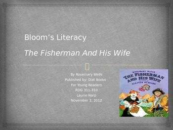 Bloom's Presentation using The Fisherman & his Wife