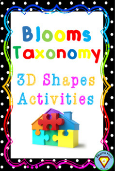Blooms Taxonomy 3D Shapes Activities