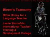 Bloom's Taxonomy: Bitter honey for a language teacher