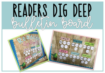 Readers Dig Deep To... Bulletin Board (Blooms Taxonomy)