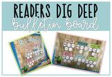 Readers Dig Deep To... Bulletin Board (Blooms Taxonomy)