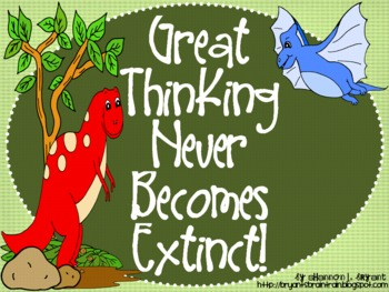 Dinosaur Bloom's Taxonomy Class Posters (Great Thinking Never Becomes Extinct!)