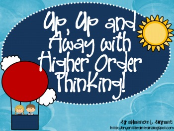 "Bloom's Taxonomy Class Posters (""Up, Up, and Away with Hig"