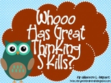 "Owl Bloom's Taxonomy Class Posters (""Whooo Has Great Think"