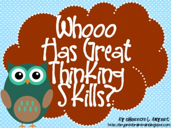 """Owl Bloom's Taxonomy Class Posters (""""Whooo Has Great Think"""