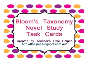 Bloom's Taxonomy Novel Study Task Cards