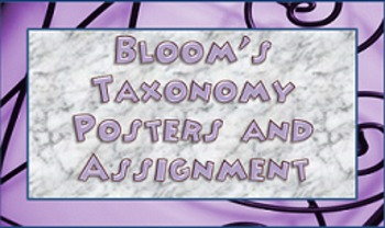 Bloom's Taxonomy Posters and Assignment