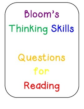 Bloom's Thinking Questions for Reading