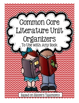 Common Core Literature Unit Organizers
