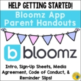 Bloomz Communication App Parent Handouts, Letters, Sign Up, Info