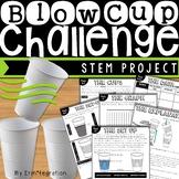 Blow Cup Challenge STEM Project