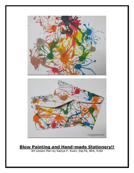 Blow Painting and Hand-made stationery!!! Art Lesson Plan!!