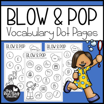 Blow & Pop Vocabulary Dot Pages
