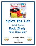 Splat the Cat Blow Snow Blow Book Study