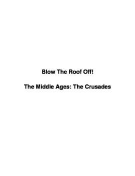 Blow the Roof Off! Activity on The Crusades