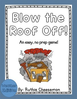 Blow the Roof Off: Weather