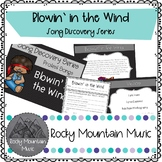 Blowin' in the Wind Song Discovery Series