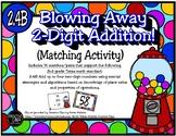 Blowing Away 2-Digit Addition (TEKS 2.4B)