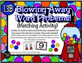 Blowing Away Word Problems! (Matching  Activity) (TEKS 1.3B)