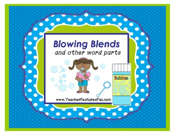 """""""Blowing Blends"""" (and other word parts) Game"""