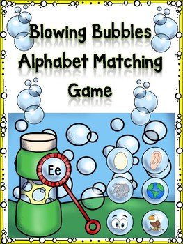 Blowing Bubbles Alphabet Matching Game  Ee