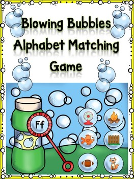 Blowing Bubbles Alphabet Matching Game Ff