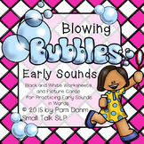 Blowing Bubbles: Early Sounds