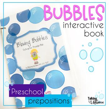 Blowing Bubbles Interactive Prepositions Book