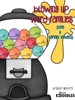 Blowing Up Word Families {Long & Variant Vowels}