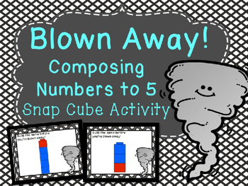 Blown Away! (A Composing Numbers Activity)