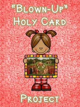 """""""Blown Up"""" Holy Card Project"""