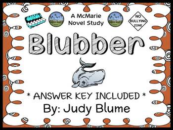 Blubber (Judy Blume) Novel Study / Reading Comprehension  (36 pages)