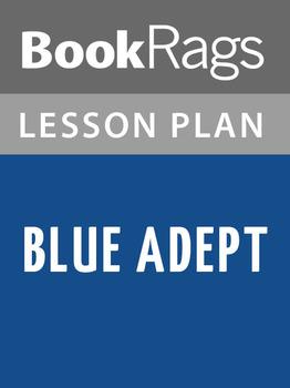 Blue Adept Lesson Plans