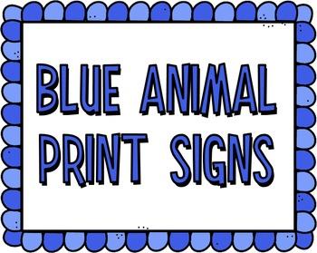 Blue Animal Print Signs (editable)