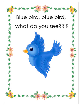 Blue Bird, Blue Bird, What do you see?