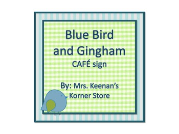 Blue Bird and Gingham CAFE Sign