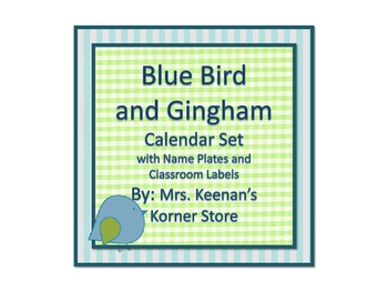 Blue Bird and Gingham Calendar Set with Name Plates and Classroom Labels
