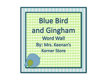 Blue Bird and Gingham Word Wall