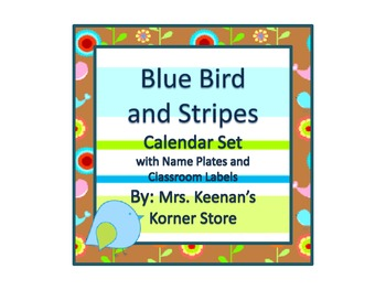 Blue Bird and Stripes Calendar Set with Name Plates and Classroom Labels